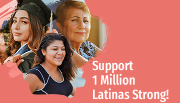 Support 1 Million Latinas Strong